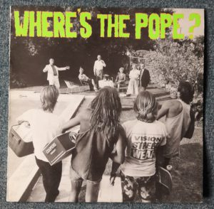 WHERE'S THE POPE? – Sunday Afternoon BBQ'S LP